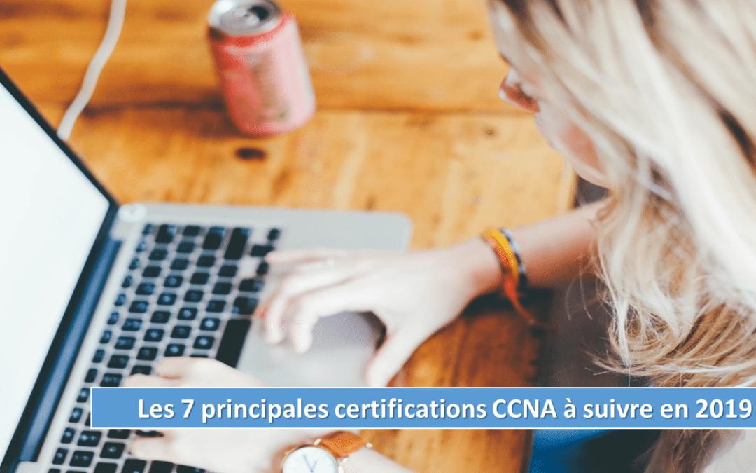 Les 7 principales certifications CCNA à suivre en 2019