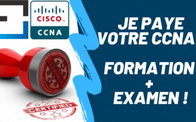"Jeu-concours "" Formation CCNA gratuite "" : Je paye votre CCNA : Formation + Examen !"